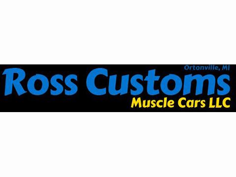 Ross Custom Muscle Cars LLC